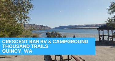 Crescent Bar RV Resort Thousand Trails