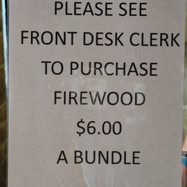 This is the price of the firewood at the lodge which is where we purchased our firewood.  The camp store was closed by 4:30 PM and we didn't see the host.  This campground was unusual as I didn't see any locals selling firewood out of their yards.